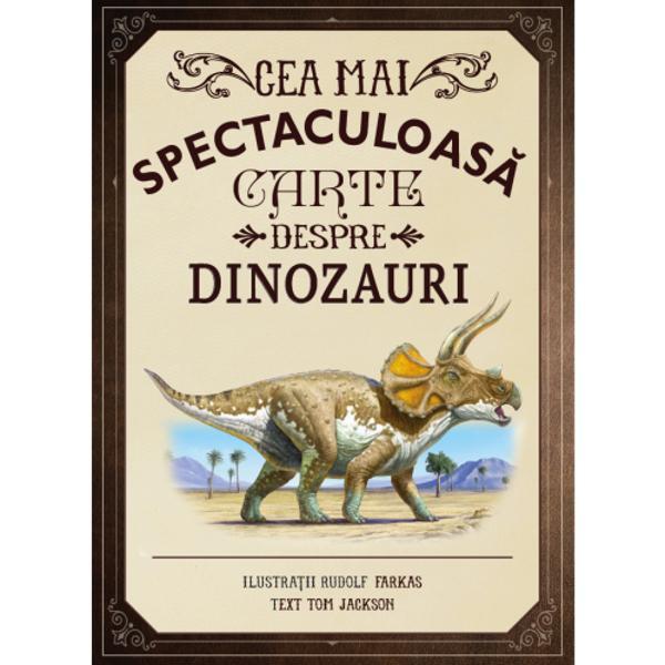 Aceast&259; carte minunat ilustrat&259; te va conduce într-o c&259;l&259;torie de descoperiri fabuloase prin lumea fascinant&259; a dinozaurilorDe la uria&537;ul Diplodocus la înaripatul Velociraptor lucrarea surprinde o varietate de dinozauri &537;i alte s&259;lb&259;ticiuni preistorice Vei întâlni vân&259;tori gigantici precum Dreadnoughtus Tyrannosaurus rex &537;i Spinosaurus dar &537;i creaturi mici &537;i rapide precum Psittacosaurus