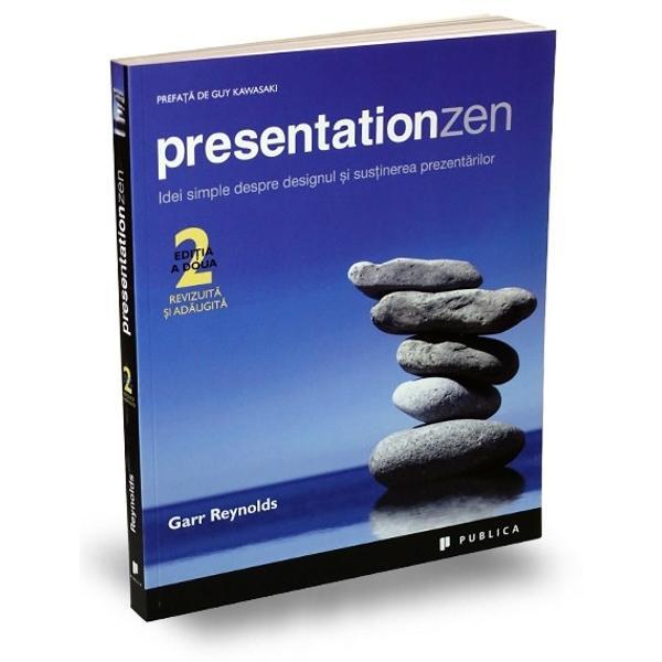 """Garr Reynolds autorul bestsellerului despre designul &537;i sus&539;inerea prezent&259;rilor cu peste 150 000 de copii vândute se întoarce cu edi&539;ia revizuit&259; a c&259;r&539;ii sale clasice Presentation ZenAr&259;tându-ne c&259; exist&259; un mod mai bun de a ne adresa publicului prin simplitate &537;i pove&537;ti Garr atac&259; ideea conven&539;ional&259; de """"prezentare cu slide-uri"""" &537;i v&259;"""