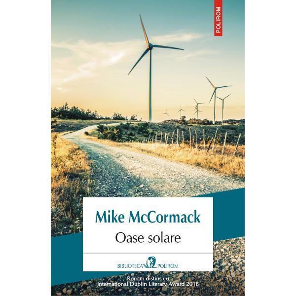 Roman distins cu International Dublin Literary Award 2018Traducere din limba englez&259; &537;i note de Veronica D NiculescuElogiat înc&259; de la apari&355;ie pentru virtuozitatea narativ&259; &351;i calda profunzime uman&259;Oase solareeste o peregrinare prin memoria &351;i implicit prin via&355;a lui Marcus Conway un inginer constructor irlandez într-un flux al memoriei ce reconstituie o întreag&259;