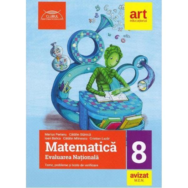 Prezentul auxiliar a fost avizar de Ministerul Educatiei Nationale Prin Ordinul nr 3022 din 08012018 si se regaseste la pozitia nr253 din anexa OrdinuluiAceasta lucrare• realizeaza recapitularea materiei prevazute de programa pentru examenul de Evaluare Nationala de la sfarsitul clasei a VIII-a prin 10 teme de aritmetica si algebra si 7 teme de geometrie;• cuprinde in cadrul fiecarei teme- o sinteza completa a teoriei necesare pentru examen;br