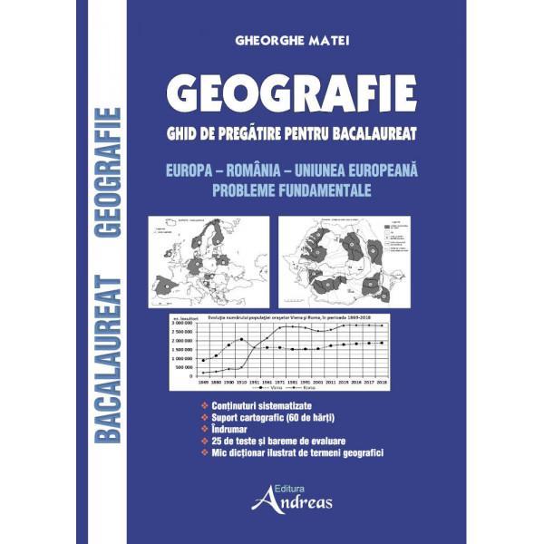 Geografie - ghid de preg&259;tire pentru bacalaureat Europa - România - Uniunea European&259; Probleme fundamentale se adreseaz&259; deopotriv&259; mai multor categorii de persoane·   în primul rând elevilor îndeosebi celor de clasa a XII-a care sustin proba de geografie la bacalaureat Ghidul ofer&259; continuturi sistematizate teste însotite de bareme de evaluare suport cartografic îndrumar list&259; de