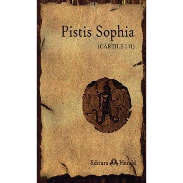 Pistis Sophia a fost folosit&259; ca text sacru de unele comunit&259;&355;i gnostice din Egipt începând cu secolul al III-lea dHr Sophia În&355;elepciunea a fost privit&259; ca o prezen&355;&259; feminin&259; ce trece prin experien&355;a p&259;catului &351;i a mântuirii în calea ei spre