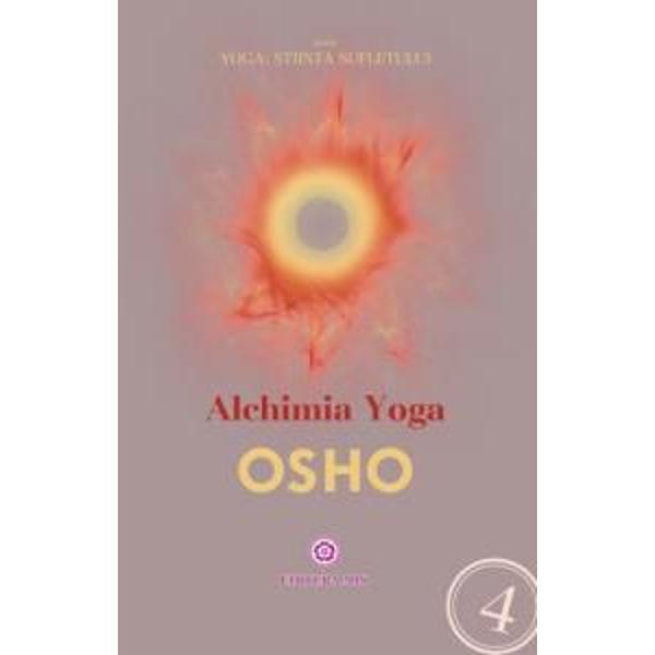 Titlul în englez&259; The Alchemy of YogaOsho ne prezint&259; Yoga drept o cale plin&259; de naturale&539;e &537;i sensibilitate ce ne permite sa ajungem foarte departe folosindu-ne de corpul &537;i de modul nostru de viataspan