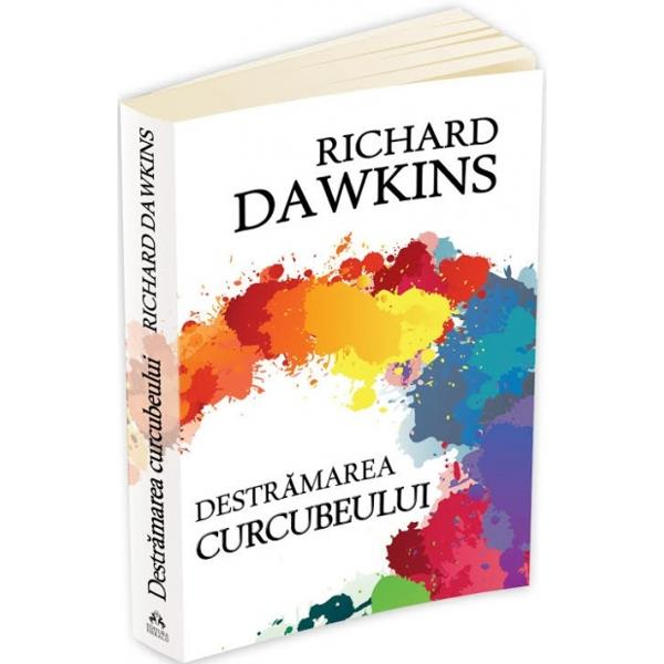 """Am putea spune oare ca Newton a """"destramat curcubeul"""" reducandu-l la culorile sale prismatice dupa cum sustinea Keats Cu alte cuvinte a sfaramat el frumusetea Departe de asa ceva afirma renumitul om de stiinta Richard Dawkins; """"destramarea"""" prilejuita de cercetarea lui Newton este cheia unei mari parti a astronomiei si a minunatei poezii a cosmologiei moderne Misterele nu isi pierd poezia pentru"""