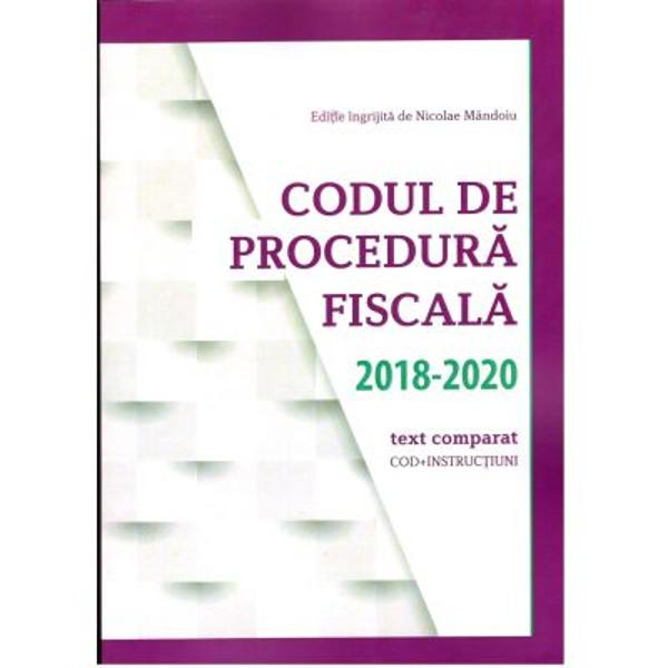 Noua editie a Codului de Procedura Fiscala 2018-20120 codinstructiuni prezinta grafic ultimele modificari aparute pana la data de 15 februarie 2020 Legea 12918 iulie 2019 O G nr 19  25 august 2019 si O G nr 531 ianuarie 2020Sunt incluse- modificarile survenite asupra legislatiei secundare OMFP OPANAF- decizii ale C C prin care sunt declarate neconstitutionale unele articole din CPF decizii CJUE aplicabile CPF decizii ale I C C J