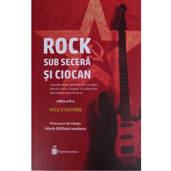 Rock sub secer&259; &537;i ciocaneste primul volum din trilogiaIstoria ROCKului românesc cel mai amplu proiect pe acest subiect publicat în România scris de jurnalistul Nelu Stratone În aceast&259; prim&259; parte Nelu Stratone analizeaz&259; detaliat fenomenul rock în perioada comunist&259; cu tensiunile &537;i cenzura de atunci cu eroii &537;i tr&259;d&259;torii vremurilor de la începuturi &537;i