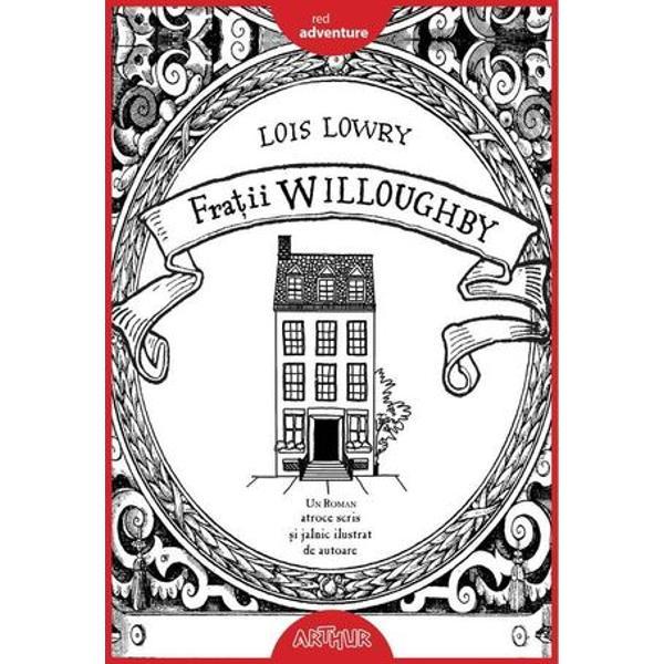 Fra&539;ii Willoughby sunt copii de mod&259; veche care ador&259; aventurile de mod&259; veche Din p&259;cate domnul &537;i doamna Willoughby nu sunt foarte încânta&539;i de fiii &537;i fiica lor Ba mai mult uneori uit&259; c&259; sunt p&259;rin&539;i &537;i ur&259;sc când cineva le aminte&537;te asta Inspira&539;i de un basm clasic ei se gândesc cum s&259; scape de copiii lor Dar &259;sta nu-i un motiv de îngrijorare pentru cei patru