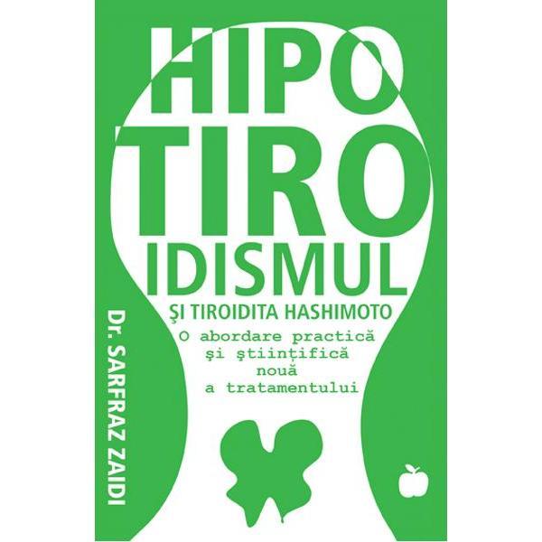 Tratamentul actual al hipotiroidismului este superficial &351;i nesatisfacator Pacientii continua sa sufere de simptomele hipotiroidismului în ciuda faptului ca iau pastile pentru tiroida Mai rau nu exista nici un tratament pentru tiroidita Hashimoto cauza principala a hipotiroidismului la un numar mare de pacientiDr Zaidi a facut o descoperire importanta cu privire la cauza reala a tiroiditei Hashimoto &351;i la tratamentul eficient al