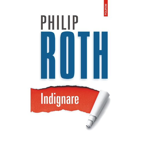 """""""O capodoper&259; tîrzieIndignareeste cel mai bun roman al lui Philip Roth de laContravia&355;aîncoace"""" Financial Times""""Dintre toate romanele recente ale lui RothIndignarese aventureaz&259; cel mai departe în necunoscut În felul s&259;u discret cu toat&259; specificitatea sa cotidian&259; &351;i tot scepticismul lui necru&355;&259;tor Roth"""