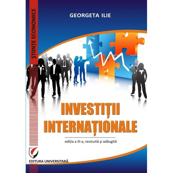 Investitii internationale editia a III a