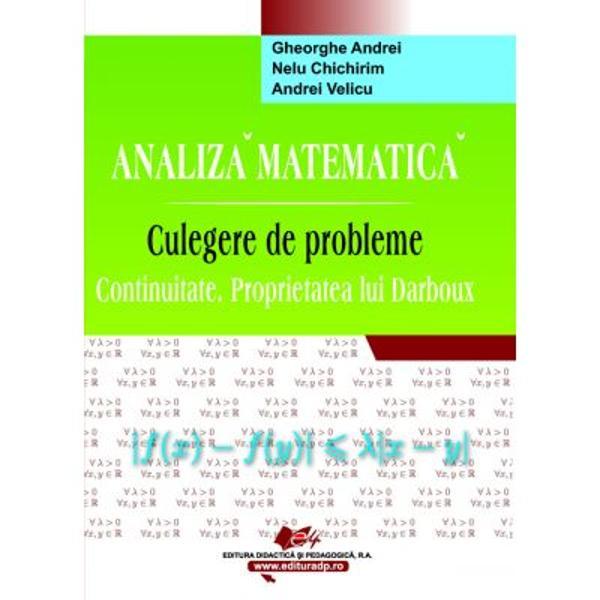 Analiza matematicaCulegere de probleme ContinuitateProprietatea lui Darboux