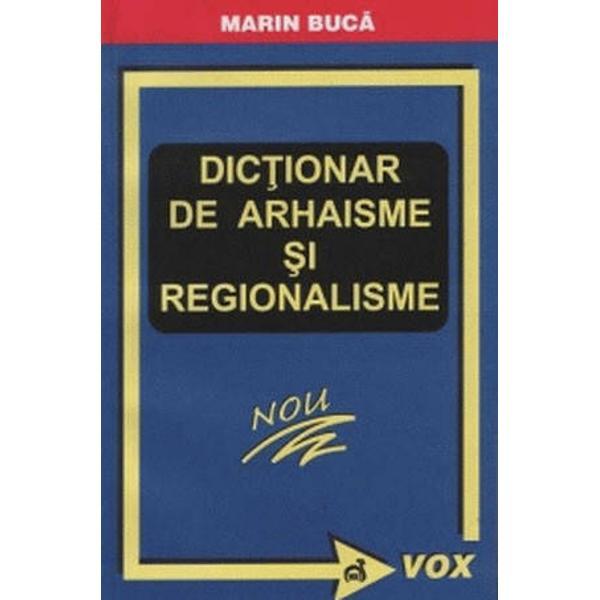 Arhaisme si regionalisme