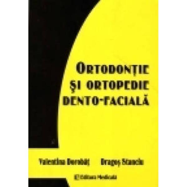 Ortodontie si ortopedie dento - faciala