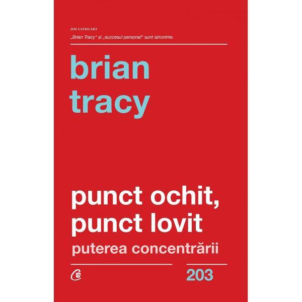BRIAN TRACY n 1944 este speaker profesionist trainer &537;i consultant &238;n leadership v&226;nz&259;ri creativitate &537;i psihologia succesului Conduce compania Brian Tracy International specializat&259; &238;n preg&259;tirea &537;i perfec&539;ionarea organiza&539;iilor Este autorul a peste 70 de c&259;r&539;i printre care se num&259;r&259; bestsellerul New York Times intitulat Eat That Frog &206;ncepe cu ce nu &539;i place Curtea Veche Publishing 2015 De a