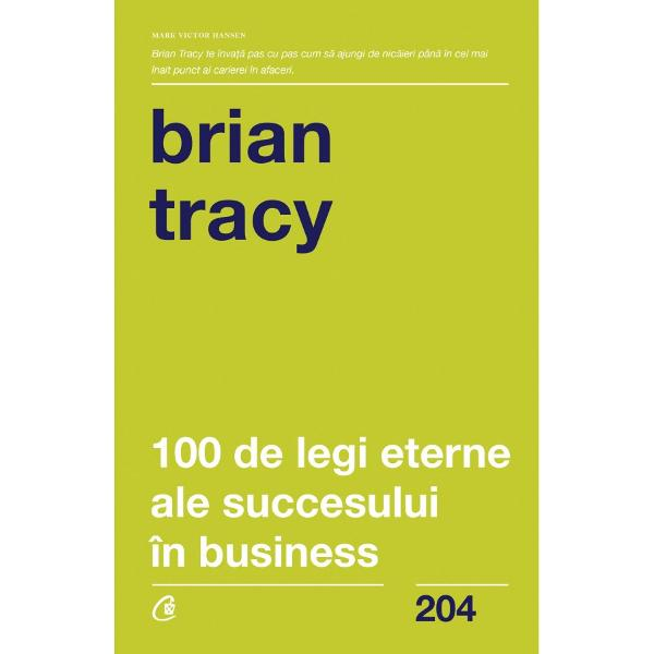 Pentru cititorii de literatur&259; motiva&539;ional&259; numele lui Brian Tracy este sinonim cu succesul De la t&226;n&259;rul care s-a v&259;zut nevoit s&259; renun&539;e la educa&539;ie pentru a-&537;i c&226;&537;tiga existen&539;a ca muncitor necalificat p&226;n&259; la milionarul de ast&259;zi drumul a fost lung iar el l-a parcurs prin for&539;e proprii Cu biografia lui Tracy ofer&259; pilda vie a faptului c&259; oricine &238;&537;i poate c&226;&537;tiga