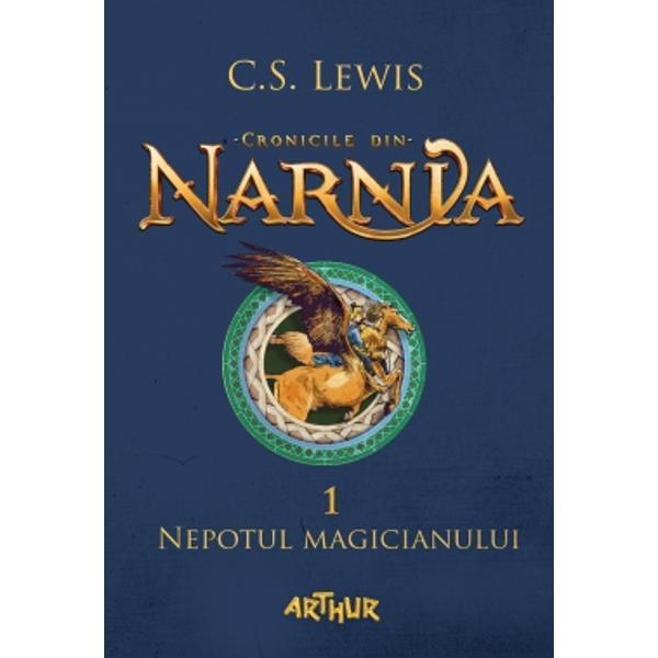 Nepotul magicianuluieste primul volum dinCronicile din Narnia una dintre cele mai influente serii pentru copii din toate timpurile vândut&259; în peste 100 de milioane de exemplareDigory &351;i Polly pornesc în cea mai spectaculoas&259; aventur&259; a vie&355;ii lor r&259;t&259;cind pe t&259;râmuri stranii