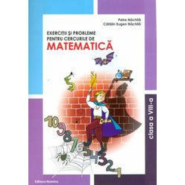 Exercitii si probleme pentru cercurile de matematica clasa a VIII-a