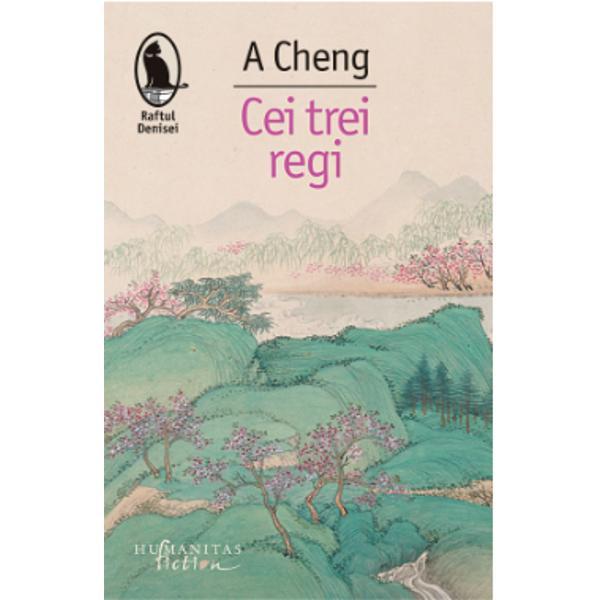 """Când nuvelele care alc&259;tuiesc volumul Cei trei regi – Regele &536;ahului Regele Copacilor &537;i Regele Copiilor – au ap&259;rut separat în China la mijlocul anilor 1980 o adev&259;rat&259; """"febr&259; A Cheng"""" s-a r&259;spândit printre cititori; nici un alt autor nu îndr&259;znise s&259; scrie despre Revolu&539;ia Cultural&259; la modul ironic voit naiv ocolind discursul oficial &537;i îmbinând elemente"""