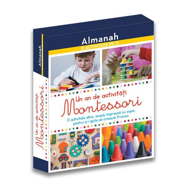 O activitate zilnic acas&259; împreun&259; cu copiii pentru a-i ajuta s&259; creasc&259; frumos Descoperi&539;i pedagogia Montessori cu ajutorul activit&259;&539;ilor pe care vi le propunem în acest calendar jocuri cu litere desene imita&539;ii coordonarea mi&537;c&259;rilor descoperirea gesturilor posturi yoga etc De-a lungul întregului an copilul dumneavoastr&259; î&537;i va dezvolta în ritmul propriu sim&539;urile &537;i