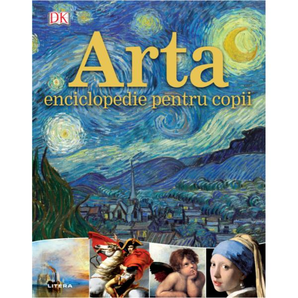 În&539;esat&259; de imagini uimitoare &537;i comentarii pertinenteArta enciclopedie pentru copiieste un ghid esen&539;ial pentru artele vizualeUrm&259;re&537;te evolu&539;ia în pictur&259; de la pe&537;terile preistorice la Pop Art Familiarizeaz&259;-te cu sculptura antic&259; &537;i modern&259;Descoper&259; cum fotografia reflect&259; – sau distorsioneaz&259; – lumea real&259;