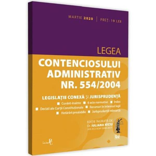 Culegerea intitulataLegea contenciosului administrativ nr 5542004 legislatie conexa si jurisprudenta aflata acum la editia a 5-a revizuita martie 2020 a pornit de la realitatea ca actuala reglementare a contenciosului administrativ prin Legea nr 5542004 intrata in vigoare la inceputul anului 2005 reprezinta un veritabil pas inainte si o evolutie a legislatiei in aceasta materieIn contextul dinamic al dreptului european regulile