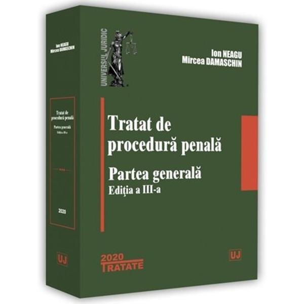 Tratatul de procedura penala Partea generalaeste destinat studentilor facultatilor de drept in vederea pregatirii examenelor de promovare &537;i de finalizare a studiilor universitare de licenta masteranzilor facultatilor de drept studentilor doctoranzi candidatilor la admiterea la Institutul National al Magistraturii sau in magistratura candidatilor la admiterea in profesia de avocat precum &537;i acelora care intentioneaza sa candideze pentru admiterea in alte