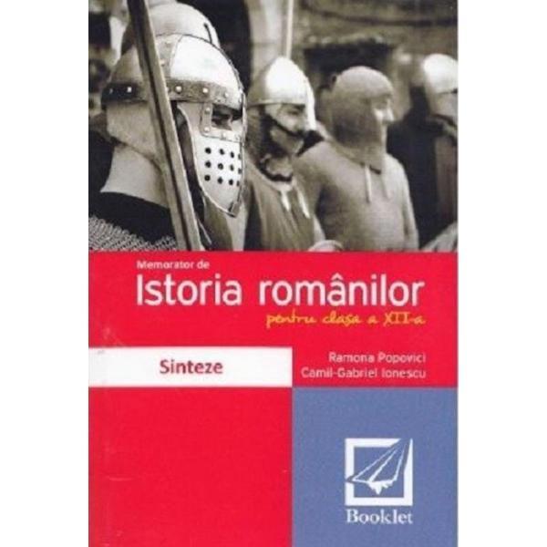 Memorator istoria romanilor clasa a XII a editia 2016