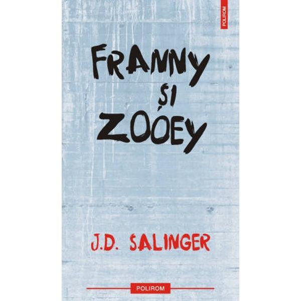 """Editia 2011 Traducere de Mihaela Dumitrescu Publicate in 1961 """"Franny si Zooey"""" doua povestiri ample releva criza morala a unei adolescente din familia Glass fosta """"copil-minune"""" incapabila sa-si daruiasca semenilor sai neobisnuitele ei talente creatoare «Povestirile din ciclul familiei Glass - observa intr-un articol din 1963 Sam S Baskett - dovedesc tot mai clar ca Salinger nu mai e multumit sa produca ceea ce e indeobste recunoscut a fi un lucru"""