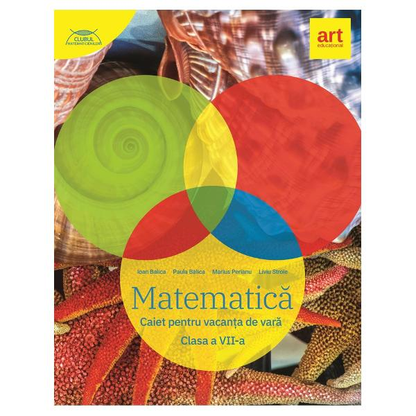 Matematic&259; Caiet pentru vacan&539;a de var&259; Clasa a VII-aPublicat&259; în 2020paperback 217 pÎnal&355;ime 22 cm l&259;&355;ime 15 cm grosime 1 cm greutate 330 gCod 9786060032724Reduceri Reducere 25Clase Clasa VIIDisciplin&259; Matematic&259;Matematic&259; Caiet pentru vacan&539;a de var&259; Clasa a VII-a
