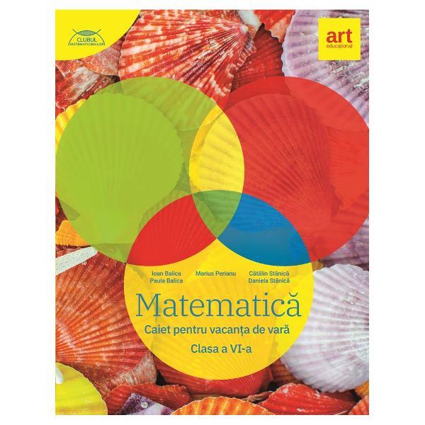 Matematic&259; Caiet pentru vacan&539;a de var&259; Clasa a VI-aPublicat&259; în 2020paperback 200 pÎnal&355;ime 297 cm l&259;&355;ime 21 cm grosime 1 cm greutate 330 gCod 9786060032717Reduceri Reducere 25Clase Clasa VIDisciplin&259; Matematic&259;Matematic&259; Caiet pentru vacan&539;a de var&259; Clasa a VI-a
