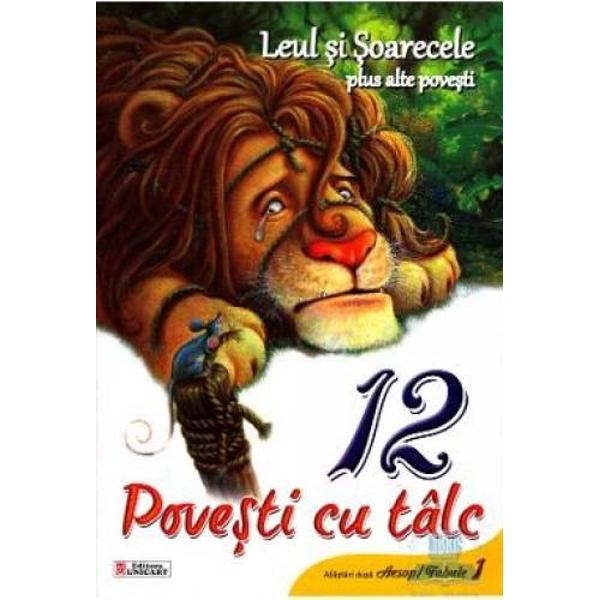 12 povesti - Leul si soarecele