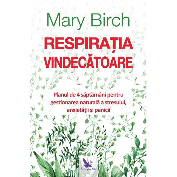 Majoritatea oamenilor care sufer&259; de atacuri de panic&259; anxietate &537;i stres respir&259; excesiv adeseori f&259;r&259; s&259; con&537;tientizeze acest lucru Readucerea respira&539;iei la nivelul normal are un impact enorm în reducerea stresului &537;i restabilirea sentimentului de calmMary Birch autoarea revolu&539;ionarei c&259;r&539;i Respira&539;ia vindec&259;toare î&539;i explic&259; în detaliu leg&259;tura pe care o are