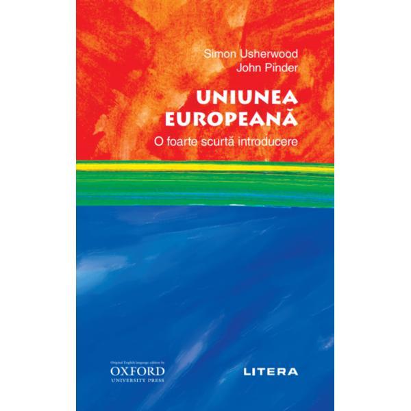 Un istoric pe scurt al Uniunii Europene de la originile ei pân&259; ast&259;zi cu prezentarea clar&259; &537;i echilibrat&259; a institu&539;iilor sale &537;i a modului lor de func&539;ionare cu realiz&259;ri dar &537;i cu e&537;ecuri într-o lume în care problemele economice &537;i politice sunt tot mai complexe &537;i mai interconectate Crizele cu care se confrunt&259; UE prezint&259; atât o amenin&539;are cât &537;i o oportunitate
