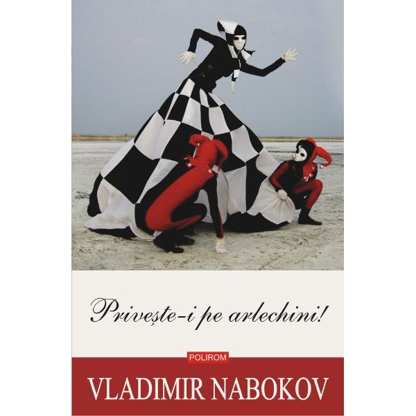 """""""Prive&537;te-i pe arlechini Joac&259;-te Inventeaz&259; lumea Inventeaz&259; realitatea"""" este sfatul pe care i-l d&259; în copil&259;rie o m&259;tu&537;&259; scriitorului Vadim Vadimovici n&259;scut în Rusia care mai apoi emigreaz&259; în Anglia apoi în Fran&539;a în Germania &537;i în sfîr&537;it în Statele Unite iar acum înainte s&259; moar&259; reconstruie&537;te trecutul Î&537;i"""