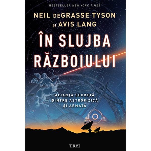 Bestseller New York TimesReputatul om de &351;tiin&355;&259; american Neil deGrasse Tyson &351;i coautoarea Avis Lang descriu pe larg felul în care metodele &351;i instrumentele astrofizicii au fost utilizate în slujba r&259;zboiului de-a lungul anilorExtrem de provocator &351;i bine documentat volumul de fa&355;&259; studiaz&259; aceast&259; simbioz&259; de la primele încerc&259;ri de naviga&539;ie celest&259; &351;i pân&259; la