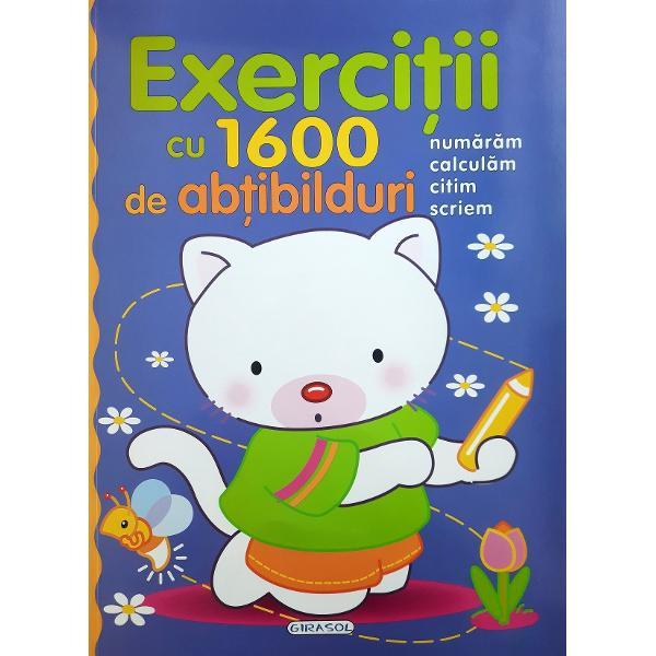 Exercitii cu 1600 de abtibilduri•Numaram •Calculam •Citim •Scriem