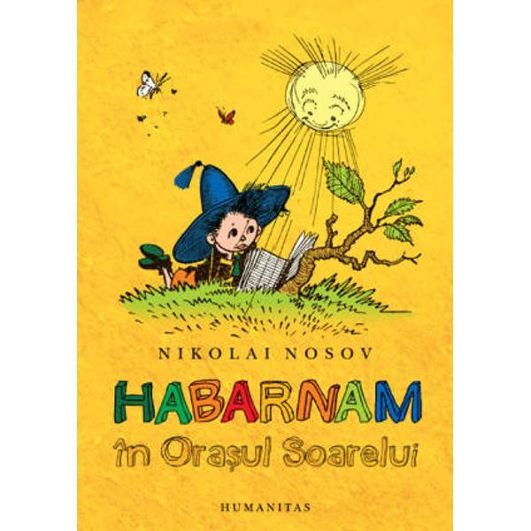 Mai stii ce te indemnam atunci cand am lansat prima carte cu Habarnam Sa&131; nu lasi o clipa&131; din mana&131; Aventurile lui Habarnam si ale prietenilorsa&131;i Pa&131;rintii abia asteapta&131; sa&131; se distreze din nou cu ispra&131;vile eroului nostru Ca sa&131; stii de ce s-au amuzat pe vremea cand erau copii si de ce s-ar amuza si acum Habarnam porneste intr-o noua&131; ca&131;la&131;torie Dar nu oricum ci la volanul unui automobil pe care a inva&131;tat sa&131;-l