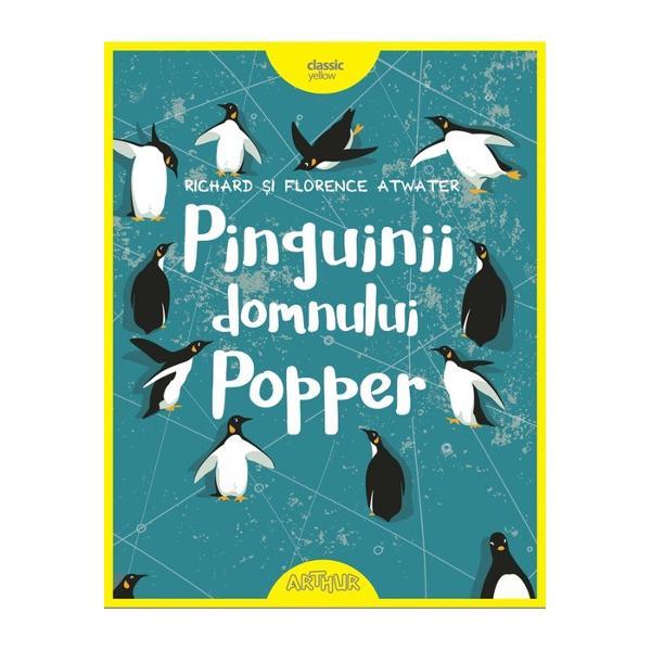 Domnul Popper viseaz&259; s&259; plece în expedi&539;ie în Antarctica &537;i s&259; tr&259;iasc&259; printre pinguini ca amiralul Drake pe care îl admir&259; enorm A&537;a c&259; e de-a dreptul surprins când marele explorator îi trimiteun pachet în care se afl&259; nici mai mult nici mai pu&539;in decât un pinguin viu tocmai de la Polul SudCurând micu&539;ului pinguin i se al&259;tur&259; o partener&259;