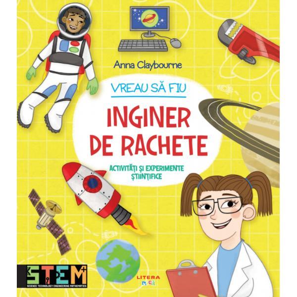 Crezi c&259; ai calit&259;&539;ile necesare pentru a fi inginer de rachete Da sigur c&259; ai iar aceast&259; carte plin&259; de ac&539;iune î&539;i va dovedi asta În timp ce desenezi faci proiecte &537;i te joci o s&259; înve&539;i o mul&539;ime de lucruri fascinante despre ingineria aerospa&539;ial&259;