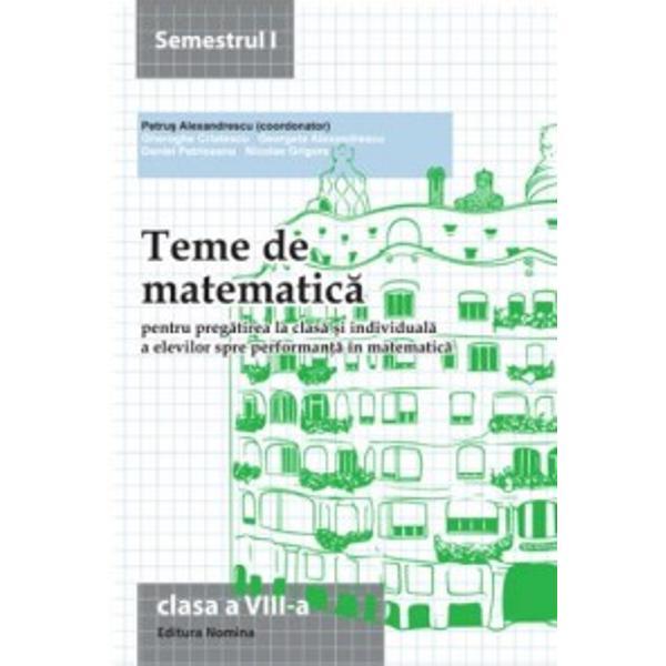 Teme de matematica clasa aVIII-a semestru I 2015