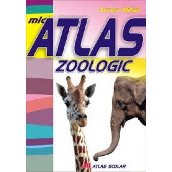 Micul atlas zoologic este un atlas scolar care vine in sprijinul elevilor mai mari sau mai mici cu scopul de a le laƒrgi sfera cunostintelor privind varietatea lumii animale Sunt ilustrate peste 300 dintre cele mai reprezentative animale mai ales din tara noastraƒ care sunt prezentate in scara lor evolutivaƒ Ilustratiile au fost selectate dintre cele mai sugestive majoritatea fiind fotografii reale astfel caƒ animalele sunt prezentate in mediul lor natural de