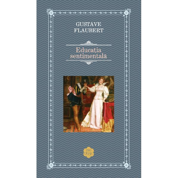 Educatia sentimentala este un roman de dragoste sub semnul paradoxuluinimeni nu iubeste pe nimeni dar toti se pretind indragostiti; nimeni nuse enerveaza dar nici nu se declara multumitDesi considerat de critici imoral la publicarea sa in 1869 a fostaparat de prietenii autorului Suntem cu totii d aceeasi parere e ocarte frumoasa cu forta celor mai bune carti ale lui Balzac si maireala adica mai fidela adevarului de la un capat la altul