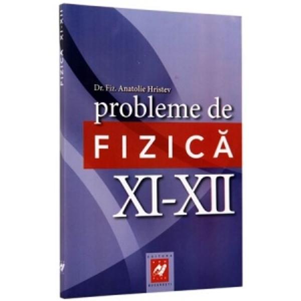 Probleme de fizica clasele XI-XII