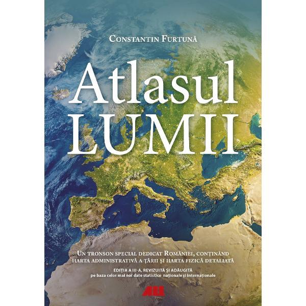Edi&539;ie revizuit&259; &537;i ad&259;ugit&259;Atlasul lumiirealizat de Constantin Furtun&259; reprezint&259; instrumentul ideal pentru studiul geografiei În edi&539;ia de fa&539;&259; au fost incluse cele mai noi statistici disponibile la nivel na&539;ional &537;i interna&539;ional în 2020Atlasul con&539;ine peste 100 de pagini de h&259;r&539;i fizice &537;i politice cu date precise