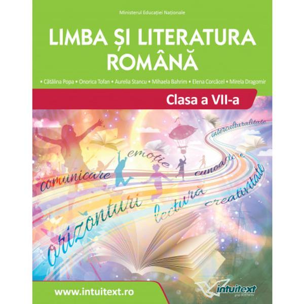 """Manualul de Limba &537;i literatura român&259; pentru clasa a VII-aa fost declarat câ&537;tig&259;tor în urma evalu&259;rii calitative CNEEElaborat în concordan&355;&259; cu programa &537;colar&259; propune o viziune nou&259; texte ofertante descoperire eficient dirijat&259; a noilor con&539;inuturi precum &537;i aplica&539;ii diverse &537;i consistente""""E un manual proasp&259;t care propune"""