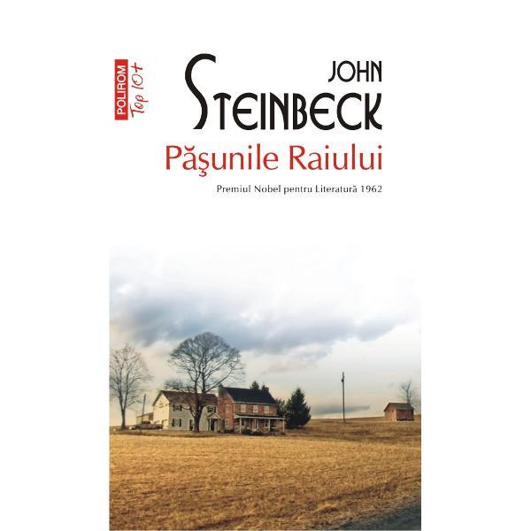 Premiul Nobel pentru Literatur&259; 1962P&259;&351;unile Raiuluieste locul aflat dincolo de bine &351;i dincoace de r&259;u al lui Steinbeck Las Pasturas del Cielo cum îi spun uimi&355;i cei care-l descoper&259; are puterea de a rena&351;te speran&355;e dar &351;i de a &351;terge f&259;r&259; urm&259; destinele cele mai fericite; este