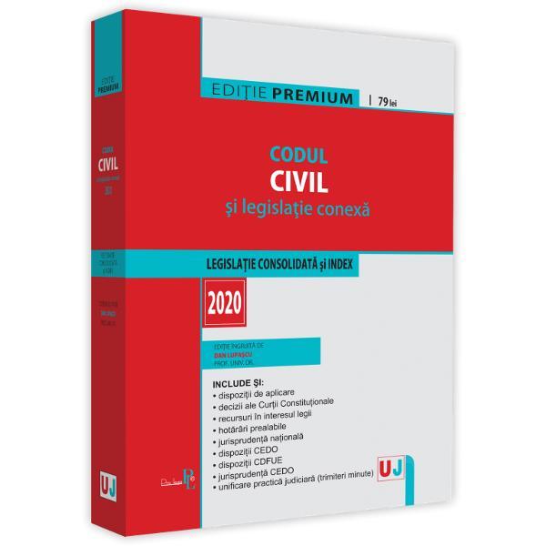 Codul civil si legislatie conexa 2020 Editie PREMIUMInclude&9679; textul actualizat al Codului iulie 2020insotit de un index detaliat&9679; dispozitii de aplicare&9679; decizii ale Curtii Constitutionale&9679; recursuri in interesul legii&9679; hotarari prealabile&9679; jurisprudenta nationala&9679; dispozitii CEDO&9679; dispozitii CDFUE&9679; jurisprudenta