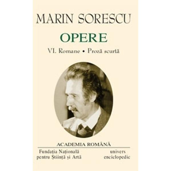Opere Marin Sorescu volumul VI
