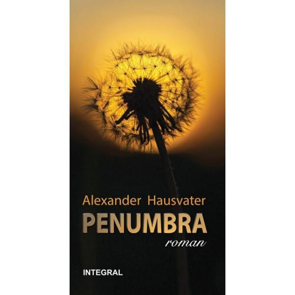 Dup&259; succesul extraordinar al volumului de povestiriCe dac&259; tradus deja în limbile englez&259; german&259; francez&259; &537;i chinez&259; cunoscutul regizor Alexander Hausvater debuteaz&259; în roman cuPenumbraPenumbra – un roman-document care te poart&259; în dou&259; perioade istorice diferite prin intermediul a dou&259; evenimente majore revolu&539;ia din Ungaria din 1956 &537;i eclipsa de soare din