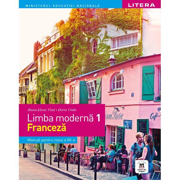 Manual limba franceza clasa a VII a L1 studiu intensiv